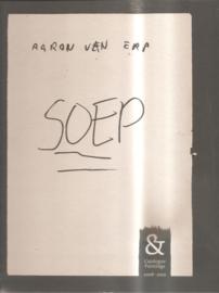Erp, Aaron van: Soep