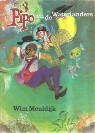 """Meuldijk, Wim: """"Pipo en de Waterlanders""""."""