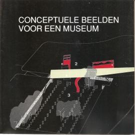 """Graafland, Arie (red.): """"Conceptuele beelden voor een museum"""". Gesigneerd!"""