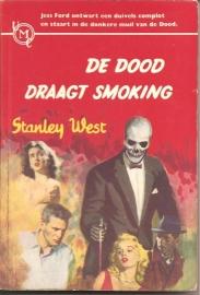 """West, Stanley: """"De dood draagt smoking""""."""
