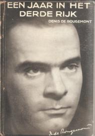 Rougemont, Denis de: Een jaar in het Derde Rijk