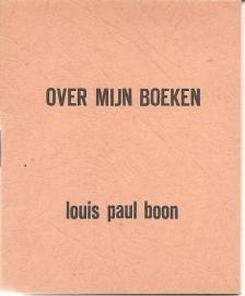 """Boon, L.P. : """"Over mijn boeken""""."""