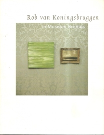 Koningsbruggen, Rob van: Rob van Koningsbruggen in Museum Bredius.