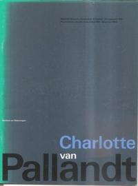 """Catalogus Stedelijk Museum 685: """"Charlotte van Pallandt"""""""
