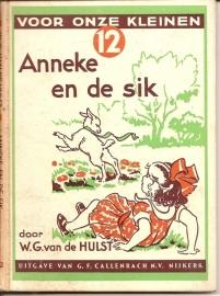"""Hulst, W.G. van de: """"Anneke en de sik""""."""