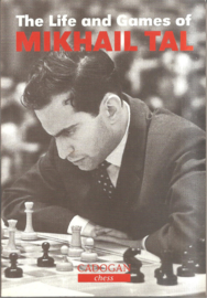 Tal, Mikhail: The Life and Games of Mikhail Tal