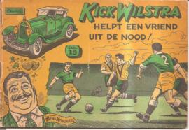 Kick Wilstra helpt een vriend uit de nood! (deel 18)