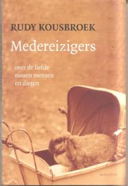 Kousbroek, Rudy: Medereizigers