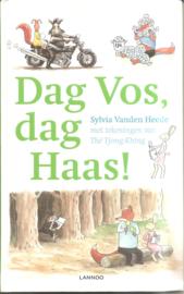 Heede, Sylvia van den: Dag Vos, dag Haas!