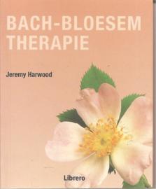 Harwood Jeremey :Bach-bloesem therapie