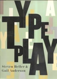 "Heller, Steven & Anderson, Gail: ""Typeplay""."