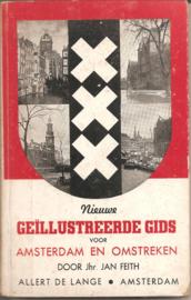 Feith, Jan: Nieuwe Geïllustreerde Gids voor Amsterdam en Omstreken.