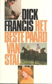 """Francis, Dick (over - ): """"Het beste paard van stal""""."""