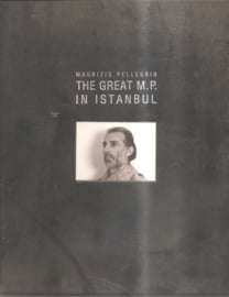 Pellegrin, Maurizio: The Great M.P. in Istanbul