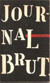 "Michiels, Ivo: ""Journal brut""."