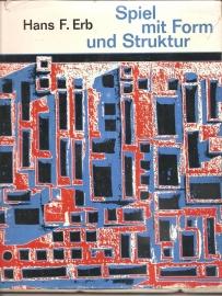 """Erb, Hans F. : """"Spiel mit Form und Struktur""""."""