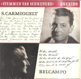 Stemmen van schrijvers: Carmiggelt en Belcampo