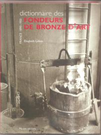 Lebon, Elisabeth: Dicionnaire des fondeurs de bronze d'art