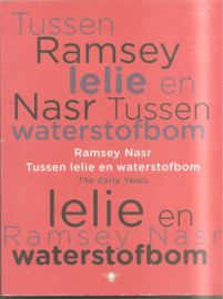Nasr, Ramsey: Tussen lelie en waterstofbom
