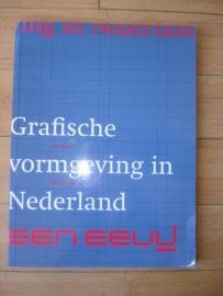 """Broos, Kees en Hefting, Paul: """"Grafische Vormgeving in Nederland. Een eeuw""""."""