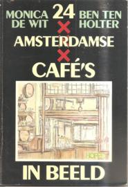 Holter, Ben ten: 24 Amsterdamse Café's in Beeld