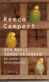 """Campert, Remco: """"Een mooie jonge vriendin"""". (nog niet te bestellen)"""