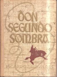 Guiraldes, Ricardo: Don Segundo Sombra