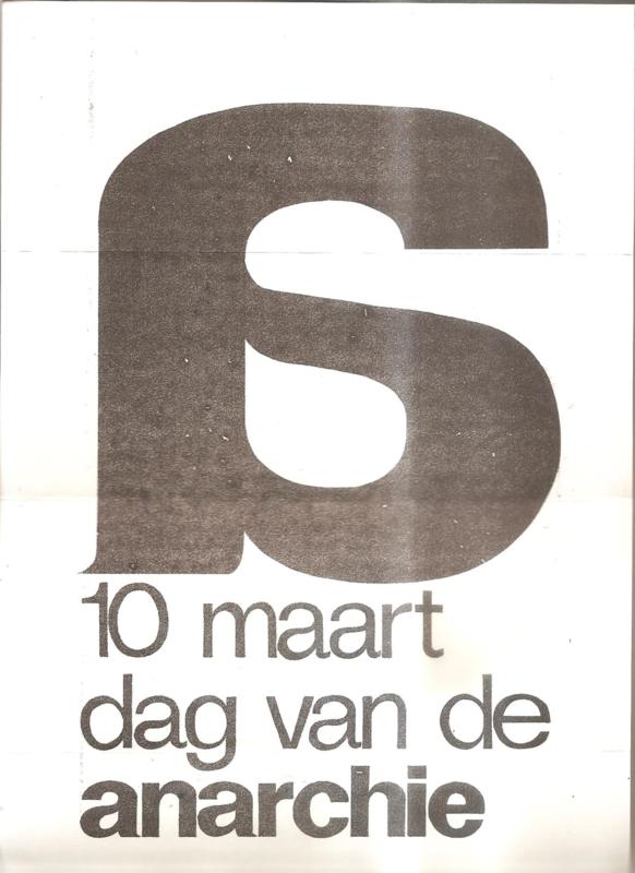10 maart dag van de anarchie. Provo-poster