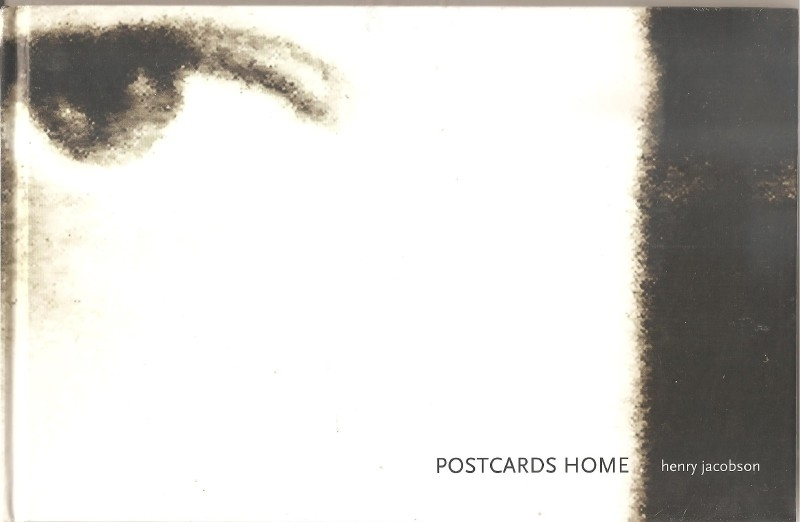 "Jacobson, Henry: ""Postcards Home""."