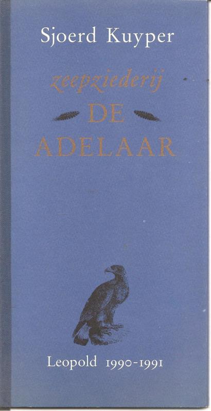 Kuyper, Sjoerd: Zeepziederij De Adelaar