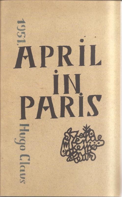 Claus, Hugo: April in Paris
