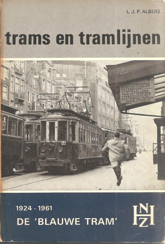 "Albers, L.J.P.: De ""Blauwe Tram"""