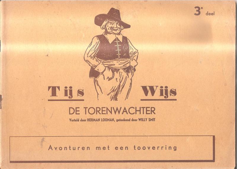 Tijs Wijs de Torenwachter 3e deel