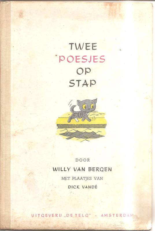 Bergen, Willy van: Twee poesjes op stap