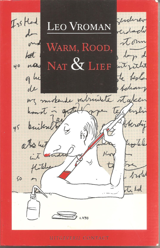 Vroman, Leo: Warm, Rood, Nat & Lief