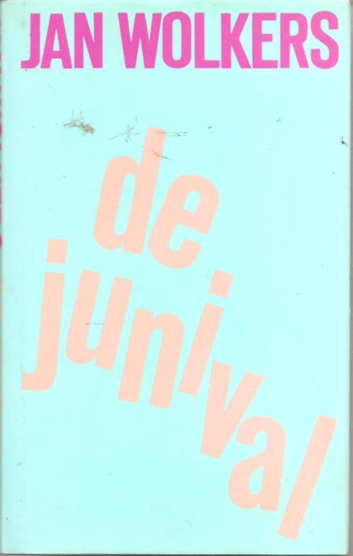 Wolkers, Jan: De junival