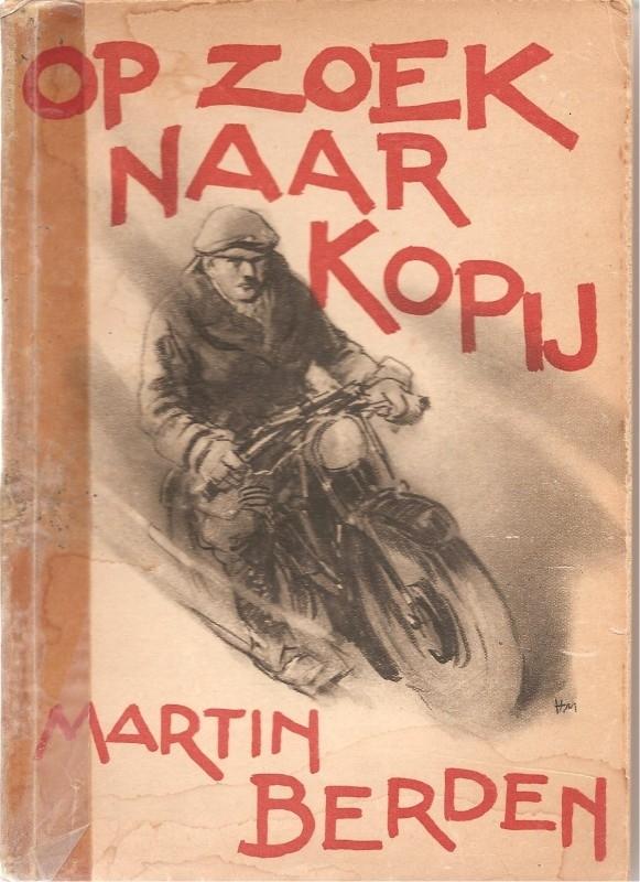 """Berden, Martin: """"Op zoek naar kopij""""."""