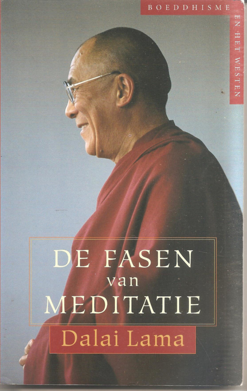 Dalai Lama De Fasen Van Meditatie Spirituele Boeken