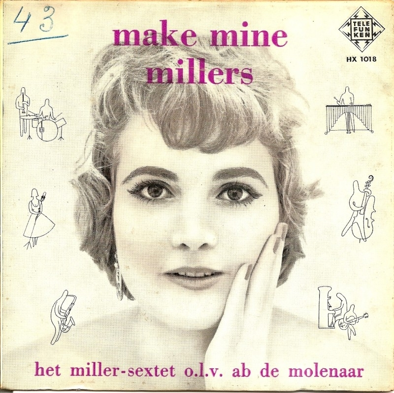 "Miller-sextet: ""Make Mine Miller""."