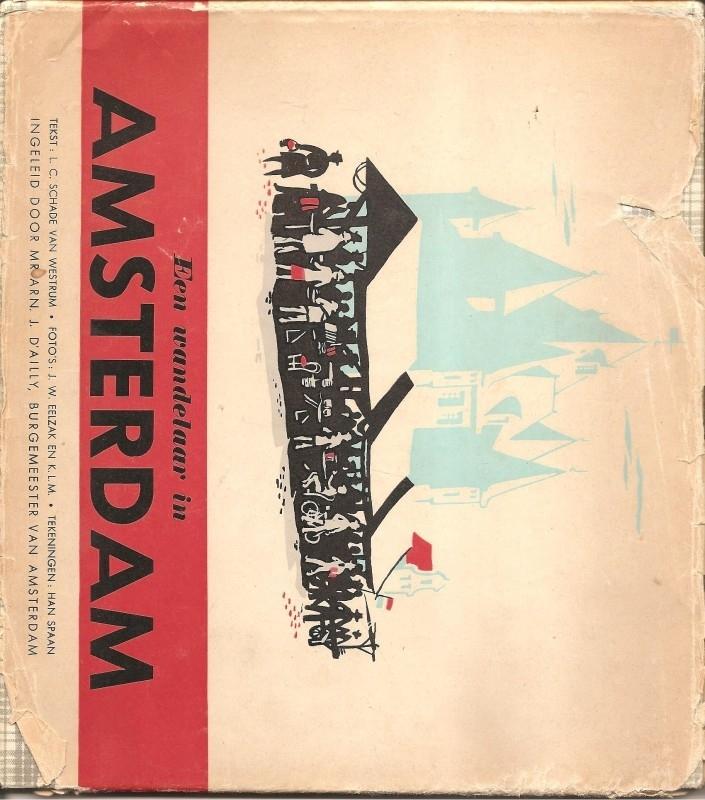 """Schade van westrum, L.C.: """"Een wandelaar in Amsterdam"""". (kan nog niet besteld worden)"""