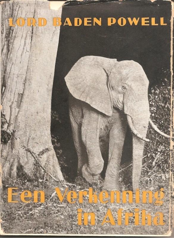 """Baden Powell: """"Een Verkenning in Afrika""""."""