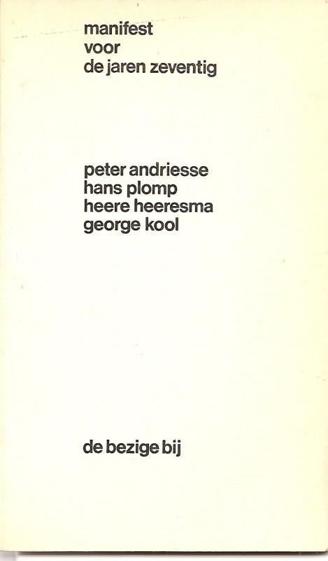 """Andriesse, Peter e.a.: """"Manifest voor de jaren zeventig""""."""