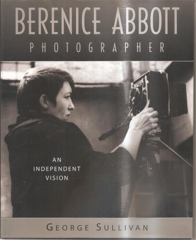 Abbott, Berenice: An independent vision