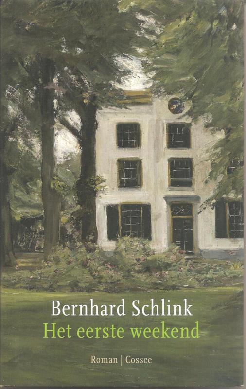 Schlink, Bernhard: Het eerste weekend