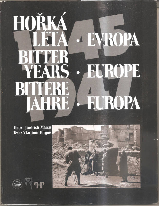 Marco, Jindrich: Europe The Bitter Years