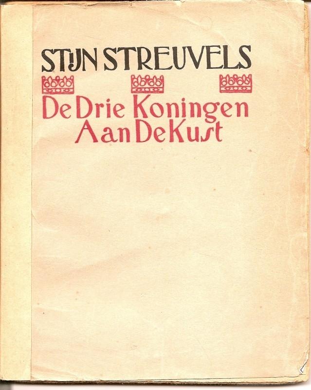 """Streuvels, Stijn: """"De Drie Koningen Aan De Kust""""."""