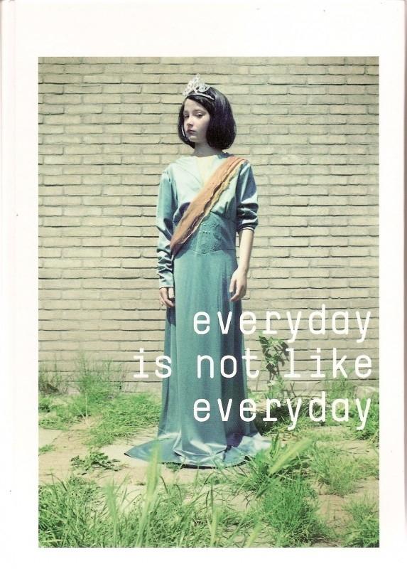 """Zastrow, Kai: """"Everyday is not like everyday""""."""