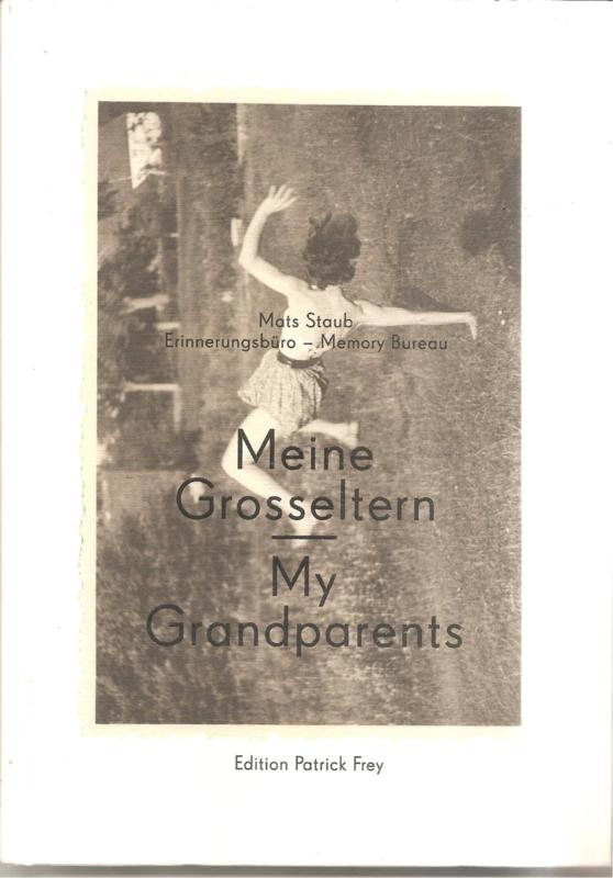 Staub, Mats: Meine Grosseltern
