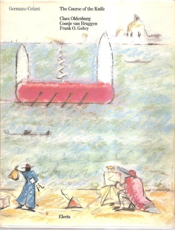 """Oldenburg, Claes: """"The course of the knife (gesigneerd door Claes en Coosje!)"""