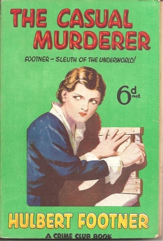"Footner, Hulbert: ""The casual murderer""."